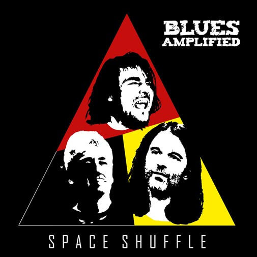 BLUES AMPLIFIED - Space Shuffle (2018)