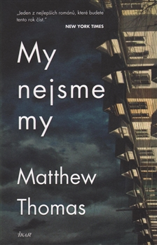 MATTHEW THOMAS - My nejsme my