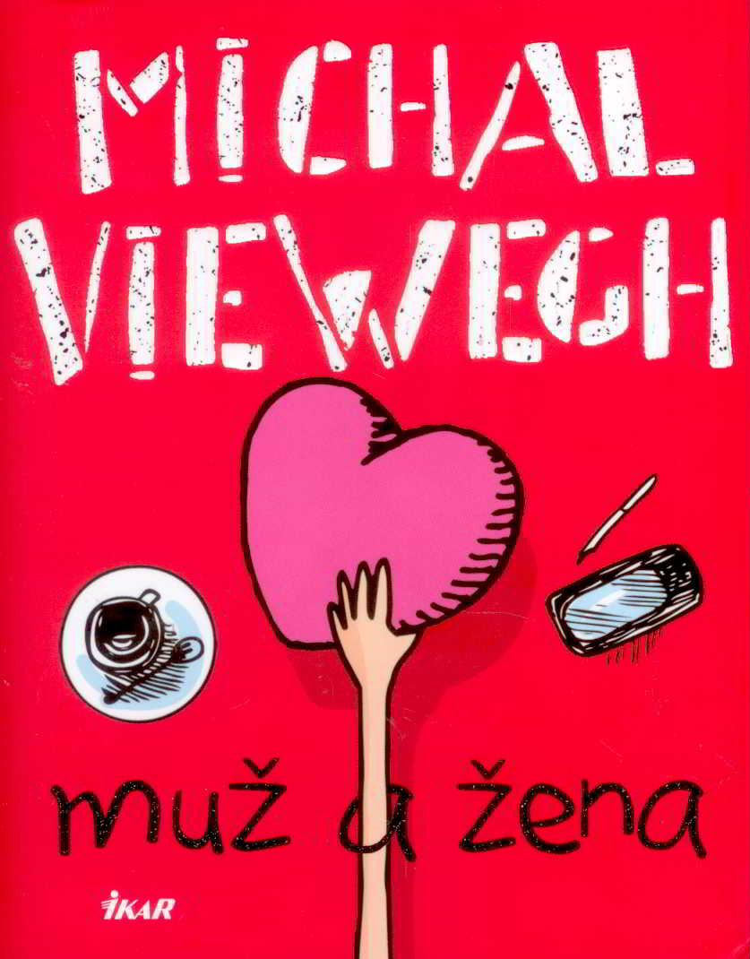 MICHAL VIEWEGH - Muž a žena (2018)